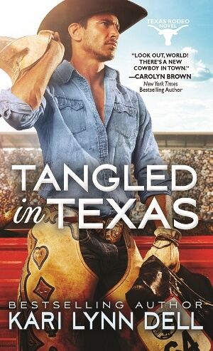 TANGLED IN TEXAS by Kari Lynn Dell: Excerpt & Giveaway