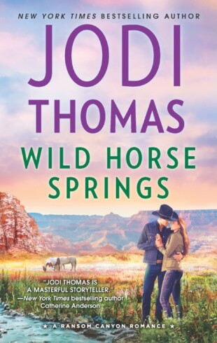 WILD HORSE SPRINGS by Jodi Thomas: Spotlight & Giveaway