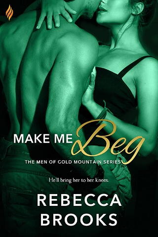 MAKE ME BEG by Rebecca Brooks: Excerpt & Giveaway