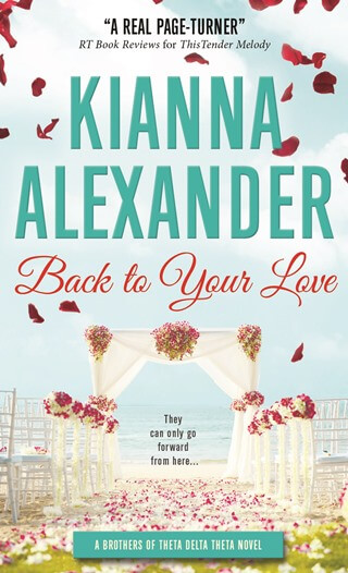 BACK TO YOUR LOVE by Kianna Alexander: Excerpt & Giveaway