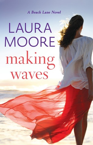 MAKING WAVES by Laura Moore: Review