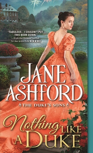 NOTHING LIKE A DUKE by Jane Ashford: Excerpt & Giveaway