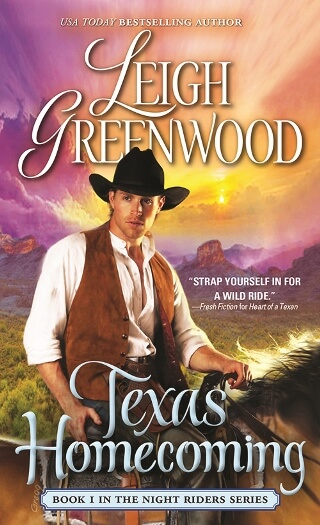 TEXAS HOMECOMING by Leigh Greenwood: Excerpt & Giveaway