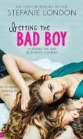 BETTING THE BAD BOY by Stefanie London: Review