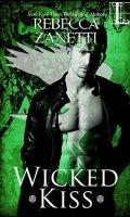 WICKED KISS by Rebecca Zanetti: Review