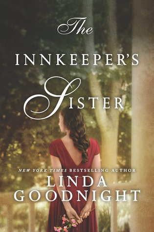 THE INNKEEPER'S SISTER by Linda Goodnight: Spotlight, Excerpt & Giveaway