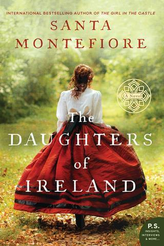 THE DAUGHTERS OF IRELAND By Santa Montefiore: Release Spotlight & Excerpt
