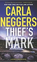 THIEF'S MARK by Carla Neggers: Excerpt & Giveaway