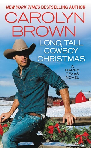 LONG, TALL COWBOY CHRISTMAS by Carolyn Brown: Release Blitz, Excerpt & Giveaway