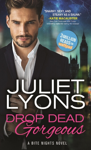 DROP DEAD GORGEOUS by Juliet Lyons: Pre-Release Spotlight & Giveaway