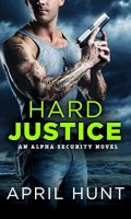 HARD JUSTICE by April Hunt: Review