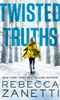 TWISTED TRUTHS by Rebecca Zanetti: Pre-Release Excerpt & Giveaway
