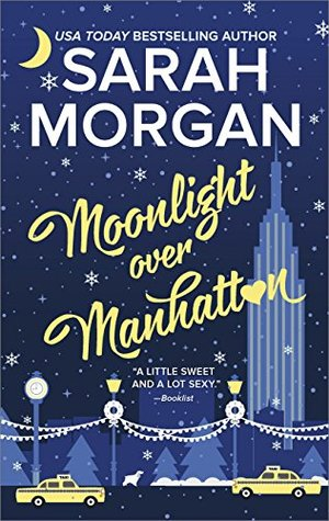 MOONLIGHT OVER MANHATTAN by Sarah Morgan: Review & Giveaway