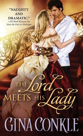 THE LORD MEETS HIS LADY by Gina Conkle: Spotlight, Excerpt & Giveaway