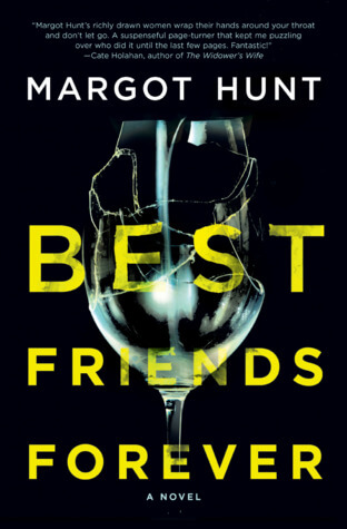 BEST FRIENDS FOREVER by Margot Hunt: Spotlight & Excerpt