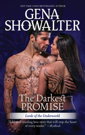 THE DARKEST PROMISE by Gena Showalter: Excerpt
