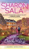COME BACK TO ME by Sharon Sala: Excerpt & Giveaway