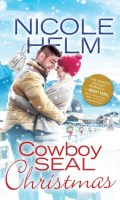 COWBOY SEAL CHRISTMAS by Nicole Helm: Excerpt & Giveaway
