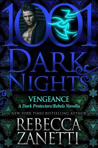 VENGEANCE by Rebecca Zanetti: Review & Excerpt Tour