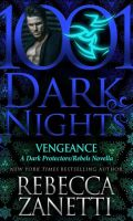 VENGEANCE by Rebecca Zanetti: Review & Excerpt Tour