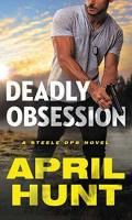 DEADLY OBSESSION by April Hunt: Review