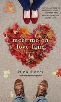 MEET ME ON LOVE LANE by Nina Bocci: From the Author & Book Spotlight