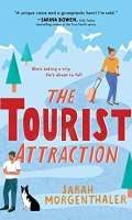 THE TOURIST ATTRACTION by Sarah Morgenthaler: Review
