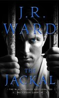 THE JACKAL by J.R. Ward: Spotlight and Excerpt