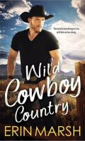 WILD COWBOY COUNTRY by Erin Marsh: Excerpt