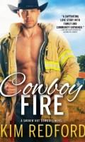 COWBOY FIRE by Kim Redford: Excerpt & Spotlight