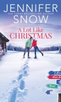 A LOT LIKE CHRISTMAS by Jennifer Snow: Excerpt & Spotlight