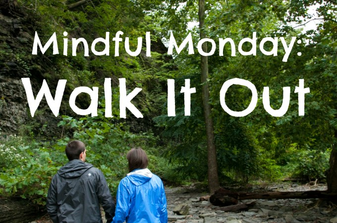Mindful Monday: 3 Reasons to Walk It Out