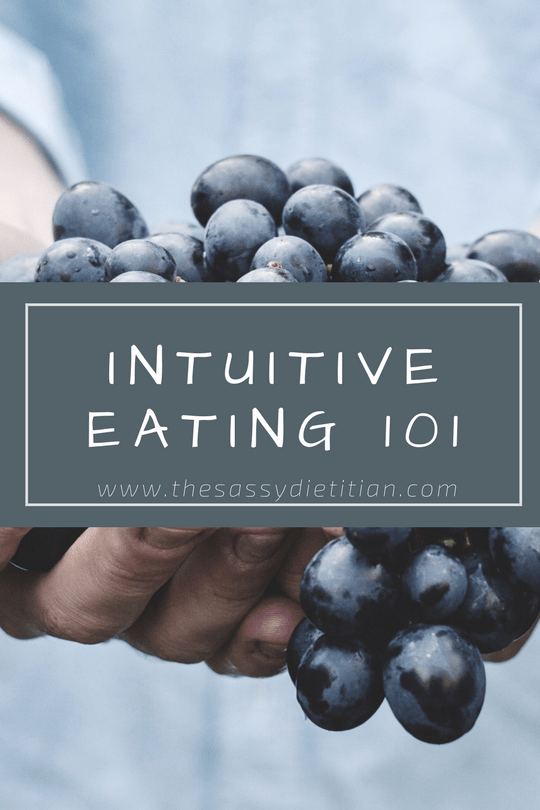 Intuitive Eating 101 + My Approach