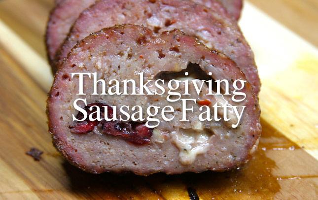 Thanksgiving Sausage Fatty