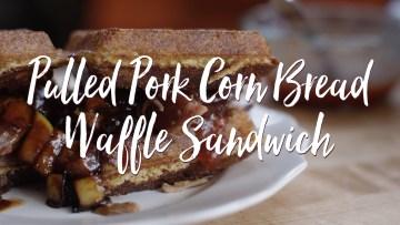 Pulled Pork Waffle Sandwich