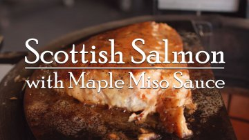 Scottish Salmon with Maple Miso Sauce Recipe
