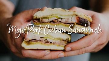 Mojo Pork Cuban Sandwich Recipe