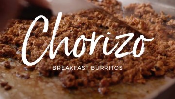 Chorizo Breakfast Burrito Recipe