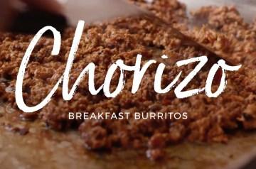 Chorizo Breakfast Burrito Recipe