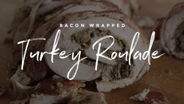 Bacon Wrapped Turkey Roulade Recipe