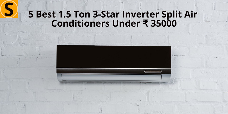 Best 1.5 ton 3 star inverter split Ac