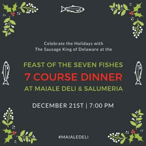 celebrate the holidays with maiale deli at the feast of the seven fishes 7 course dinner wilmington de