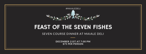 feast of the seven fishes at maiale deli