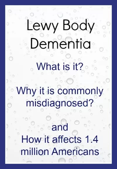 Lewy Body Dementia Affects 1.4 Million Americans