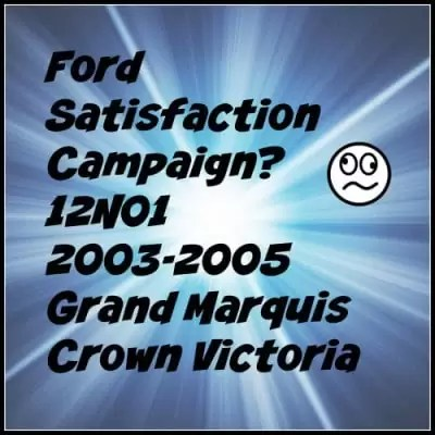 Ford Ignores NHTSA inquiry to recall Grand Marquis With Headlight Failure