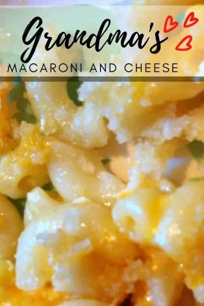 Grandma's Old Fashioned Mac N Cheese recipe! Baked macaroni and cheese recipe that is quick and easy to make and bake. A family favorite! #Grandmasmacncheeserecipe #oldfashionedmanncheeserecipe #bakedmacaroniandcheeserecipe