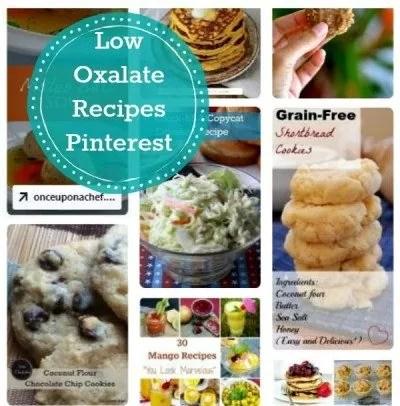 Low Oxalate recipes on Pinterest Board.