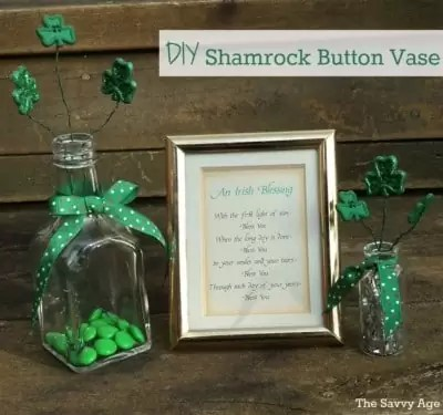 DIY Shamrock Button Vase and Irish Blessing saying in a frame.