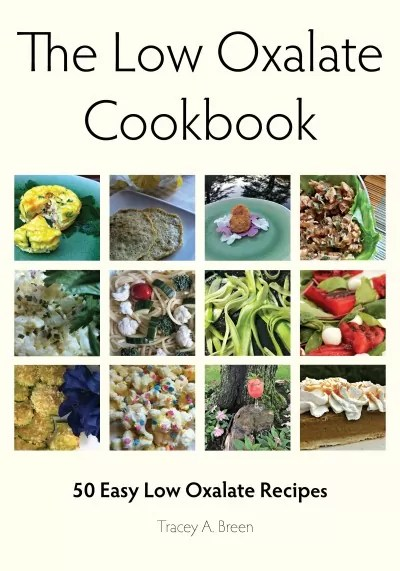 The Low Oxalate Cookbook