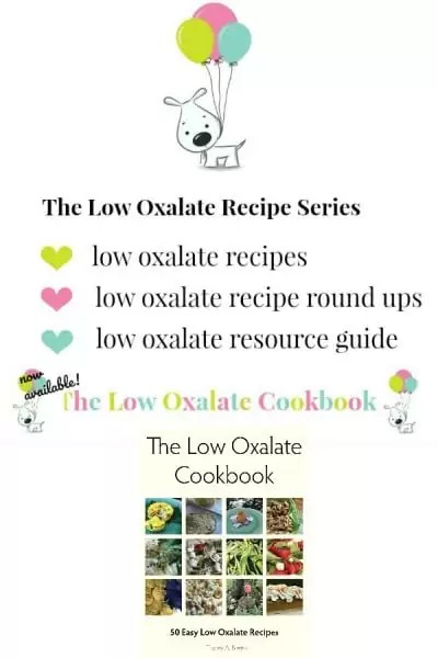 low oxalate recipes and low oxalate cookbook